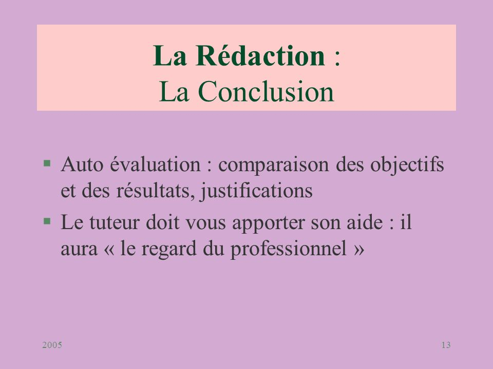 La Rédaction : La Conclusion