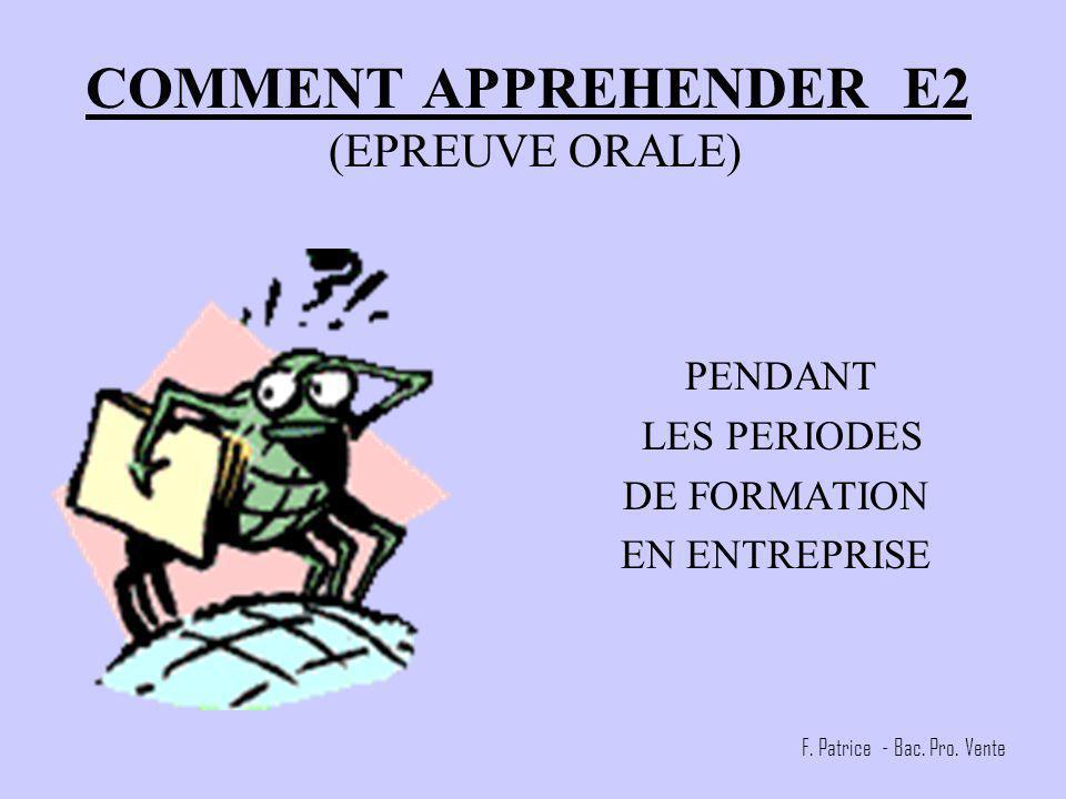 COMMENT APPREHENDER E2 (EPREUVE ORALE)