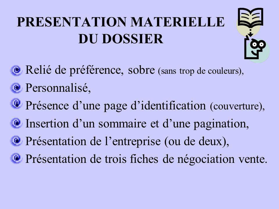 PRESENTATION MATERIELLE DU DOSSIER