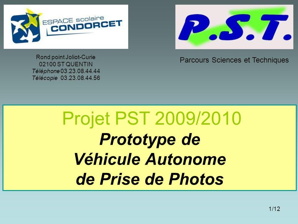 Projet PST 2009/2010 Prototype de Véhicule Autonome de Prise de Photos