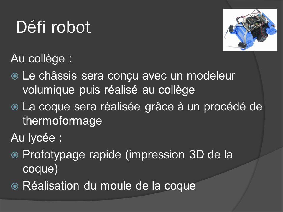 Défi robot Au collège : Le châssis sera conçu avec un modeleur volumique puis réalisé au collège.