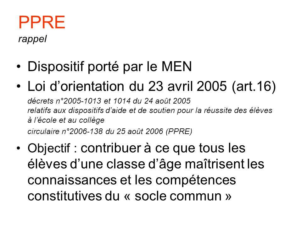 PPRE rappel Dispositif porté par le MEN