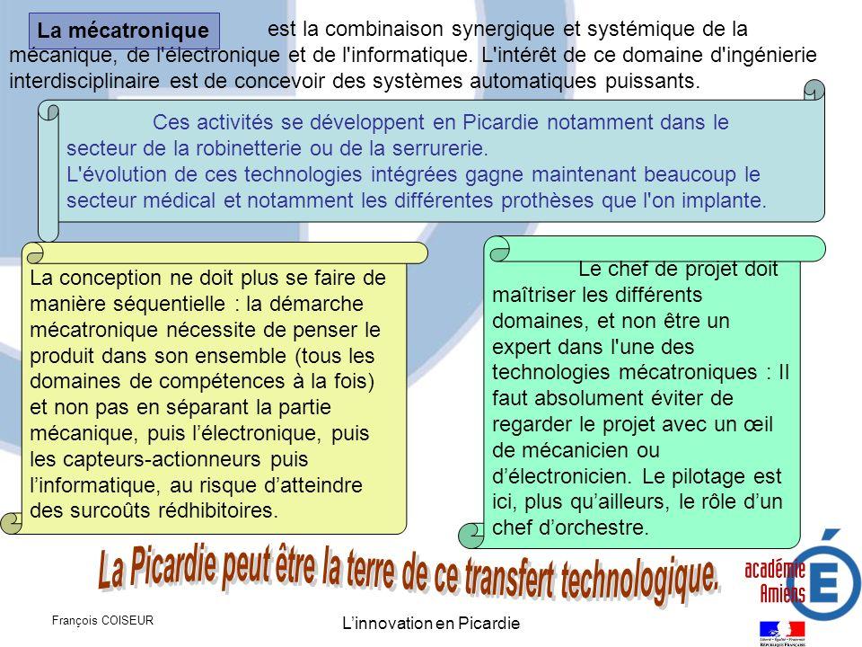 La Picardie peut être la terre de ce transfert technologique.