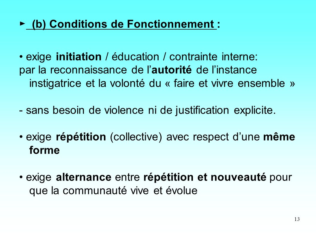► (b) Conditions de Fonctionnement :
