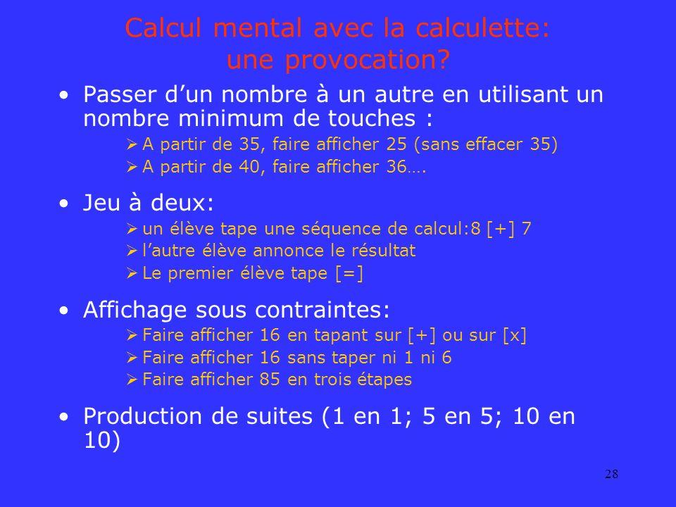 Calcul mental avec la calculette: une provocation
