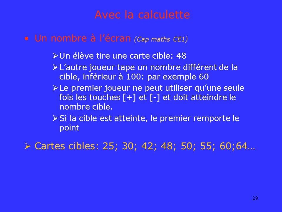 Avec la calculette Un nombre à l'écran (Cap maths CE1)