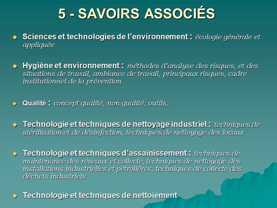 5 - SAVOIRS ASSOCIÉS Sciences et technologies de l'environnement : écologie générale et appliquée.
