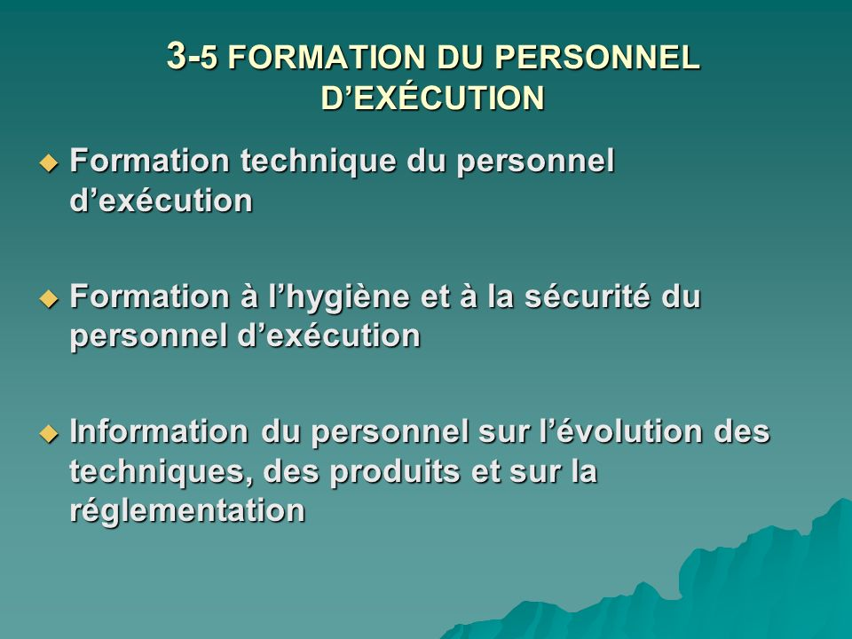 3-5 FORMATION DU PERSONNEL D'EXÉCUTION
