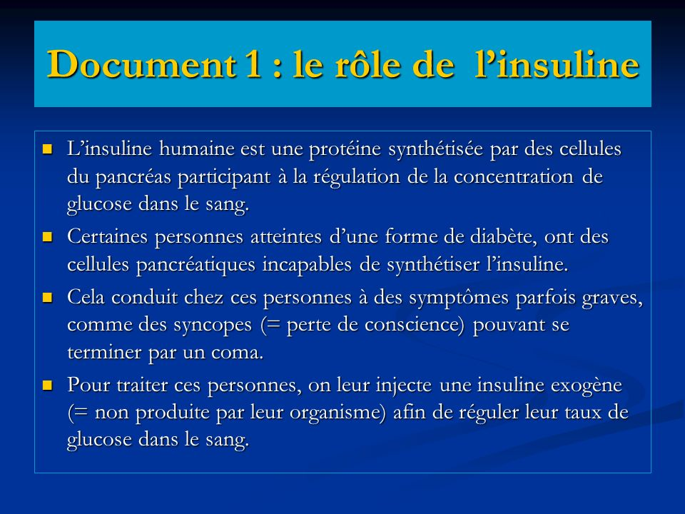 Document 1 : le rôle de l'insuline