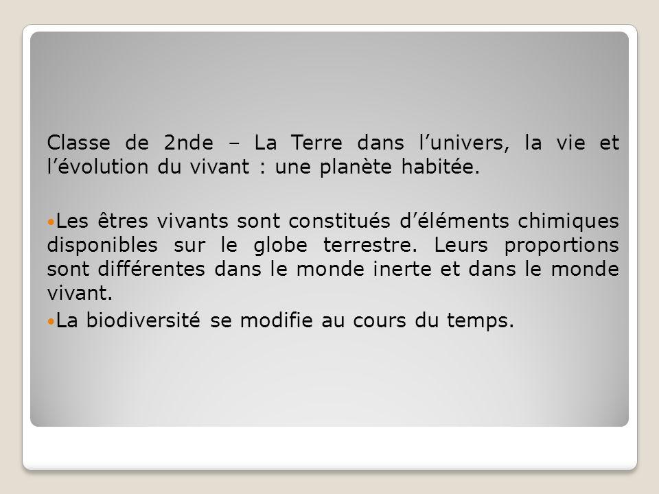 Classe de 2nde – La Terre dans l'univers, la vie et l'évolution du vivant : une planète habitée.