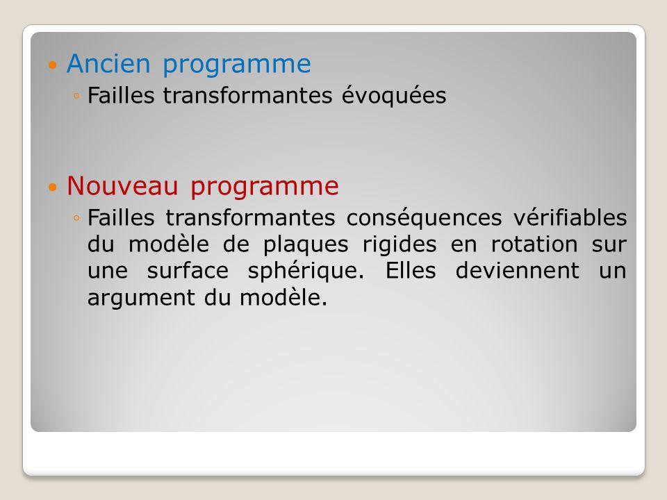 Ancien programme Nouveau programme Failles transformantes évoquées