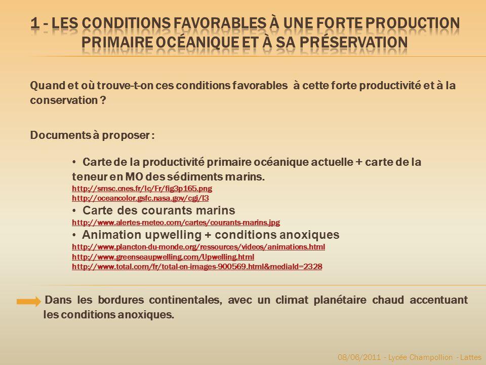 1 - Les conditions favorables à une forte production primaire océanique et à sa préservation