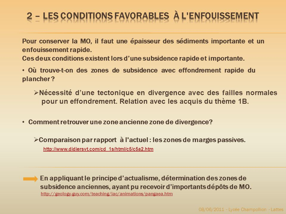 2 – Les Conditions favorables à l enfouissement