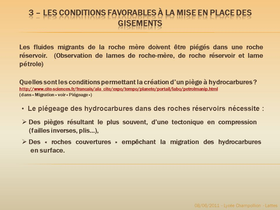 3 – Les Conditions favorables à la mise en place des gisements
