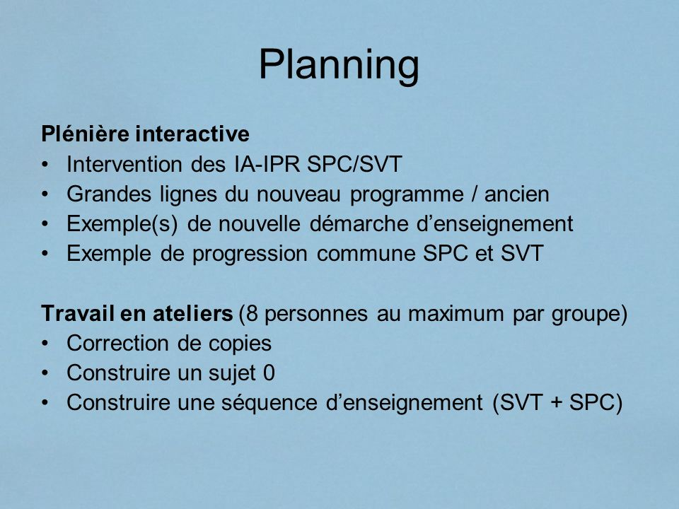 Planning Plénière interactive Intervention des IA-IPR SPC/SVT