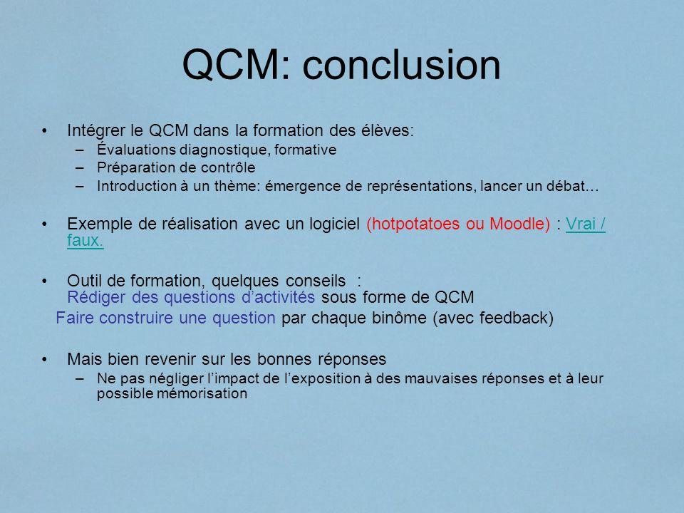 QCM: conclusion Intégrer le QCM dans la formation des élèves: