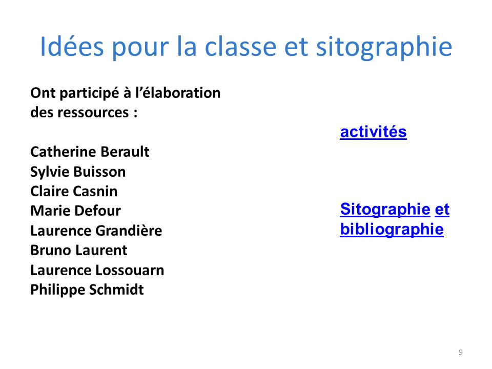 Idées pour la classe et sitographie