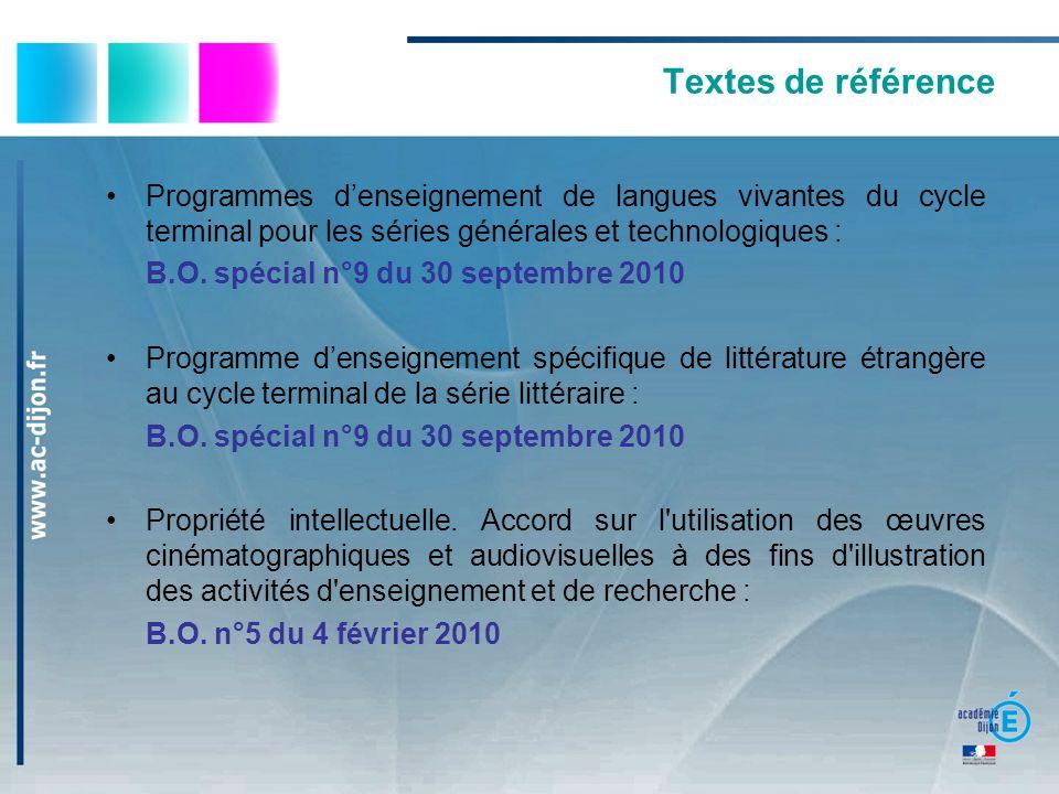 Textes de référence Programmes d'enseignement de langues vivantes du cycle terminal pour les séries générales et technologiques :