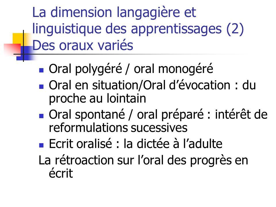 La dimension langagière et linguistique des apprentissages (2) Des oraux variés