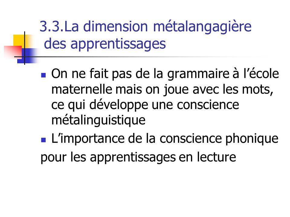 3.3.La dimension métalangagière des apprentissages