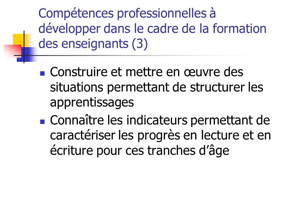Compétences professionnelles à développer dans le cadre de la formation des enseignants (3)