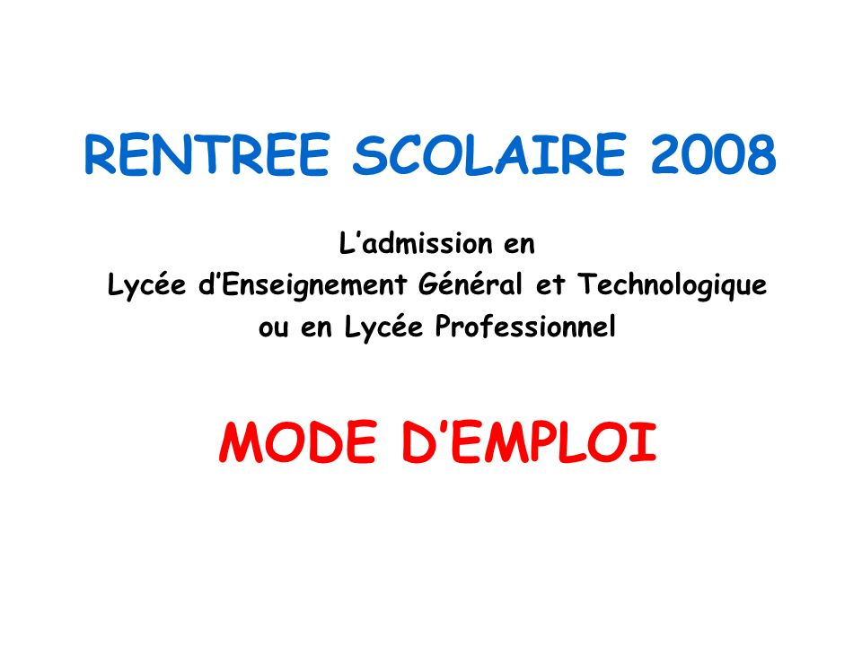 RENTREE SCOLAIRE 2008 MODE D'EMPLOI