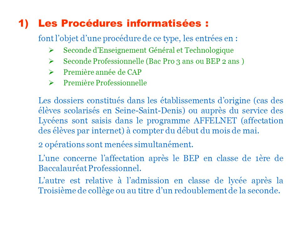 Les Procédures informatisées :