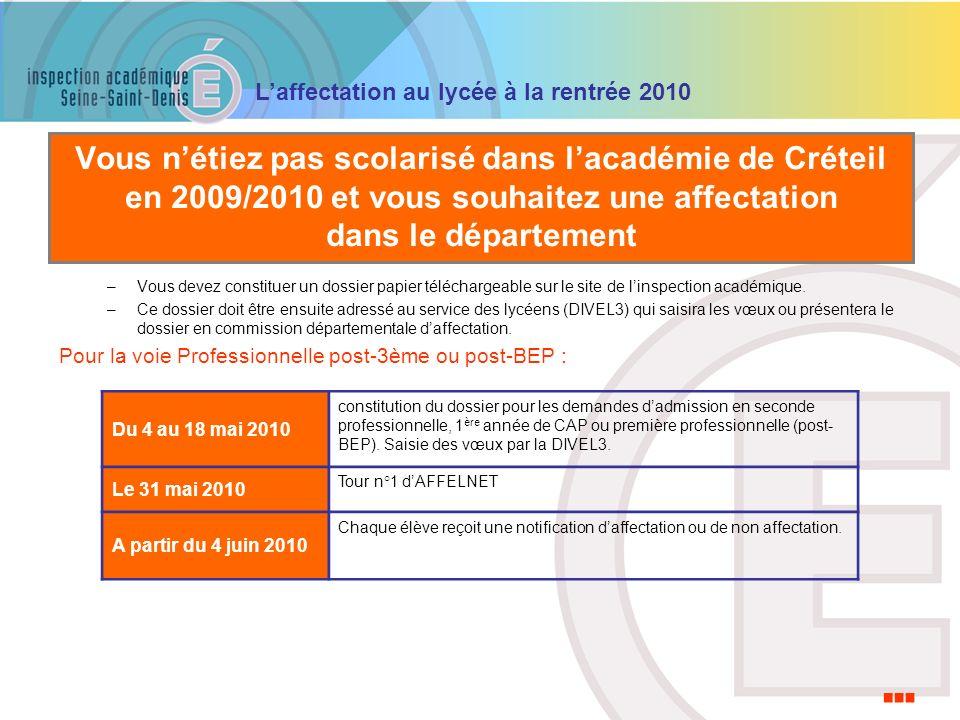 Vous n'étiez pas scolarisé dans l'académie de Créteil en 2009/2010 et vous souhaitez une affectation dans le département