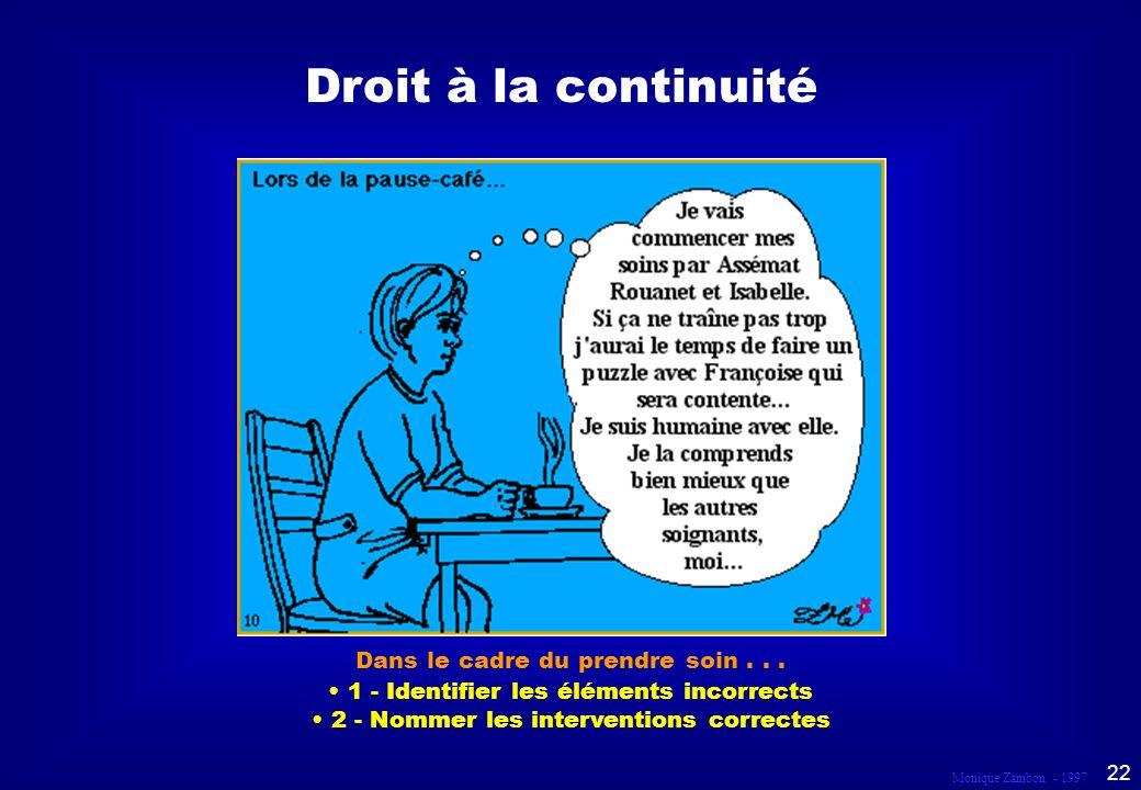 Droit à la continuité SCÈNE 10 Dans le cadre du prendre soin . . .