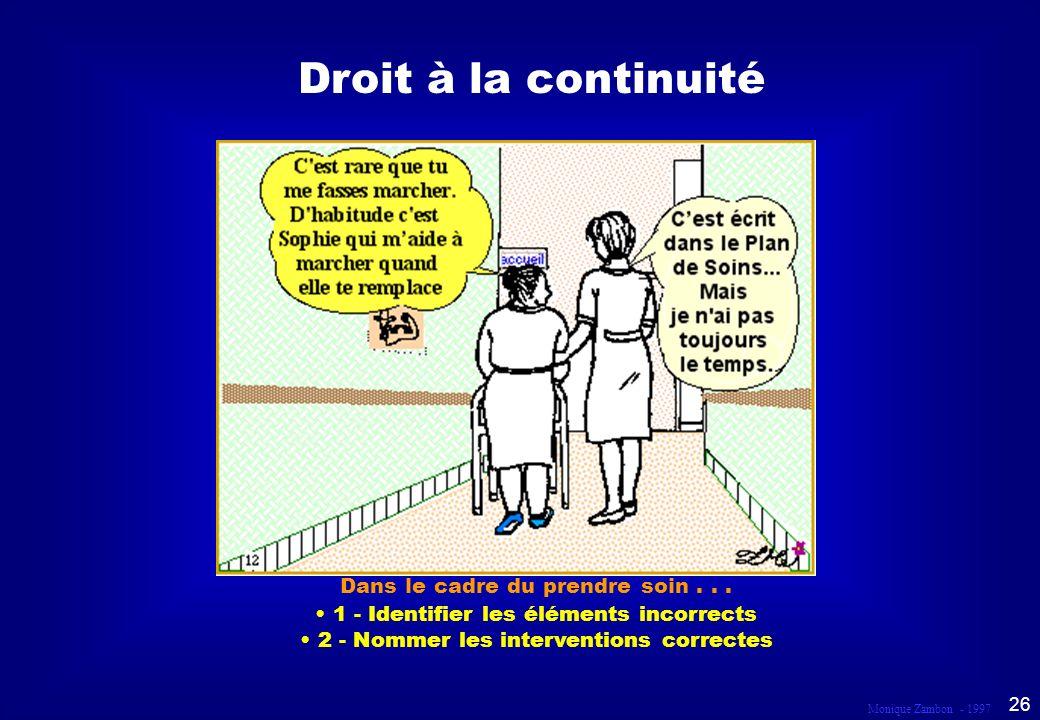 Droit à la continuité SCÈNE 12 Dans le cadre du prendre soin . . .