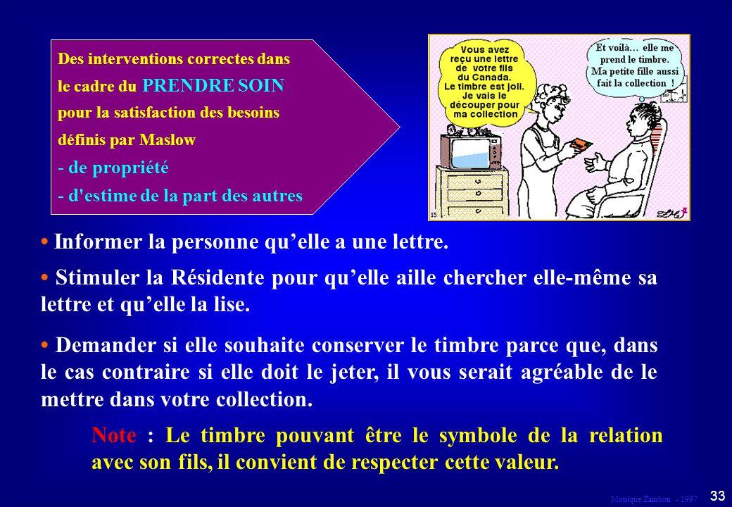 • Informer la personne qu'elle a une lettre.