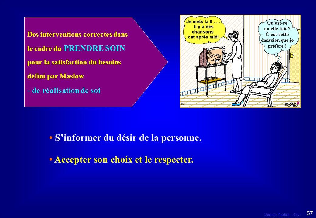 • S'informer du désir de la personne.
