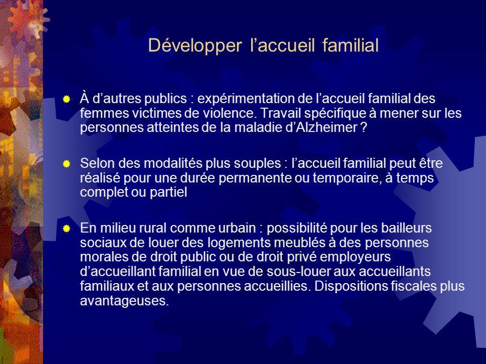 Développer l'accueil familial