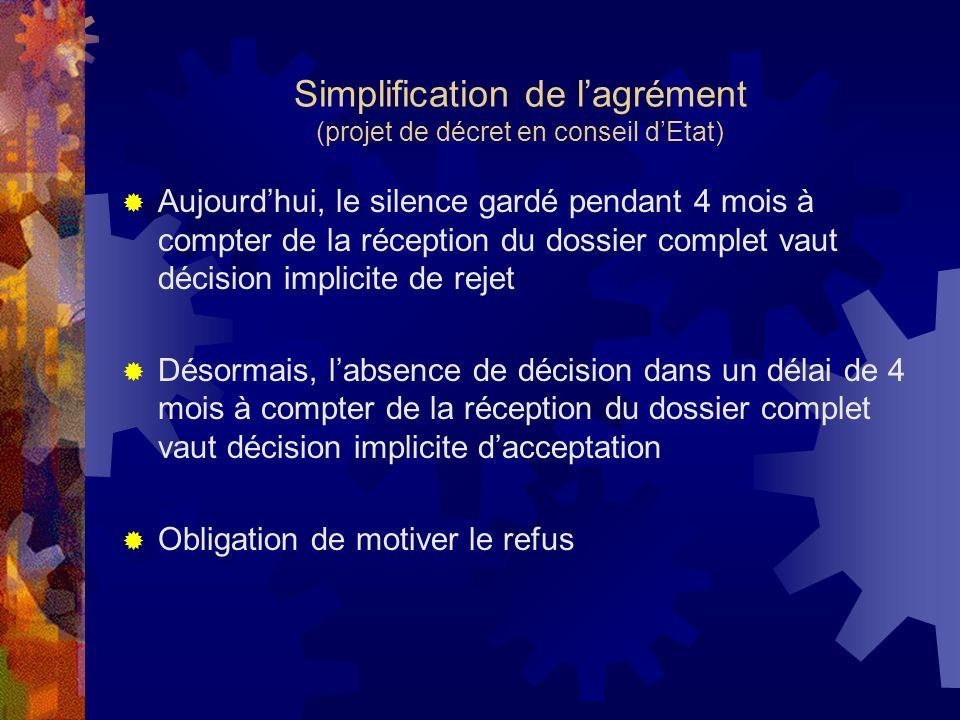 Simplification de l'agrément (projet de décret en conseil d'Etat)