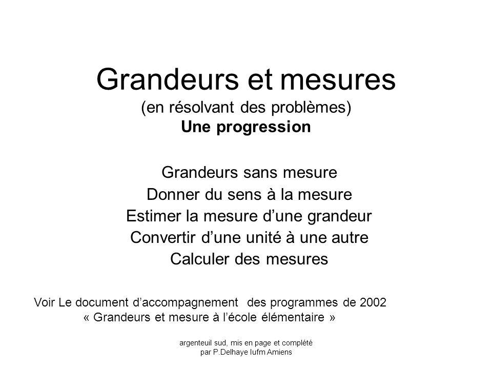 Grandeurs et mesures (en résolvant des problèmes) Une progression