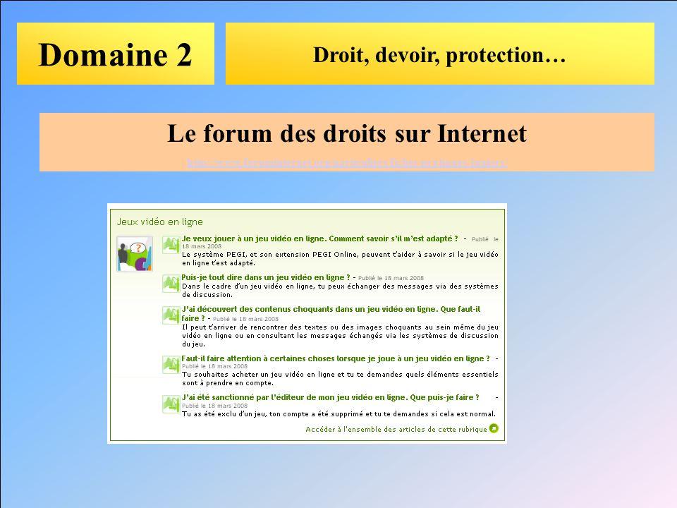 Droit, devoir, protection… Le forum des droits sur Internet