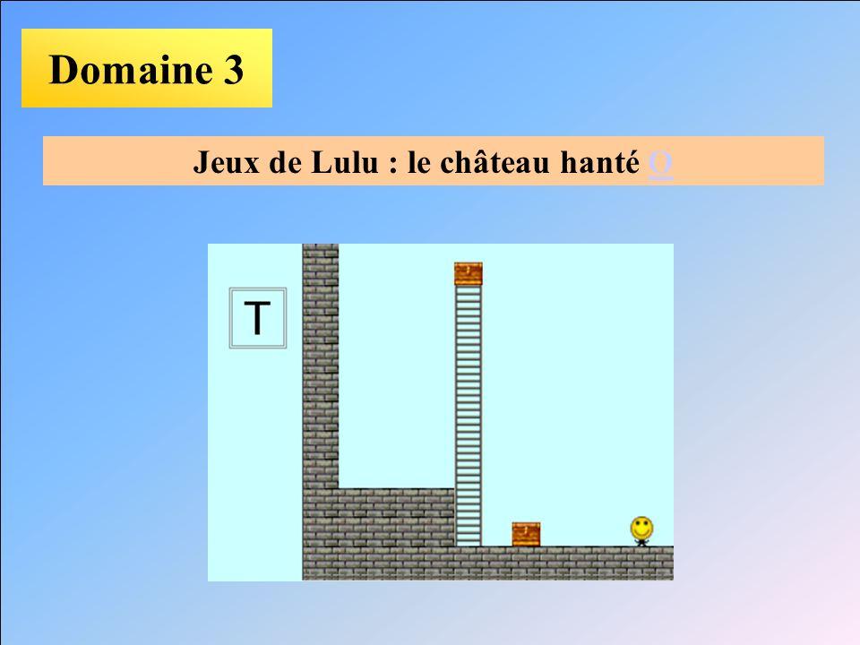 Jeux de Lulu : le château hanté O