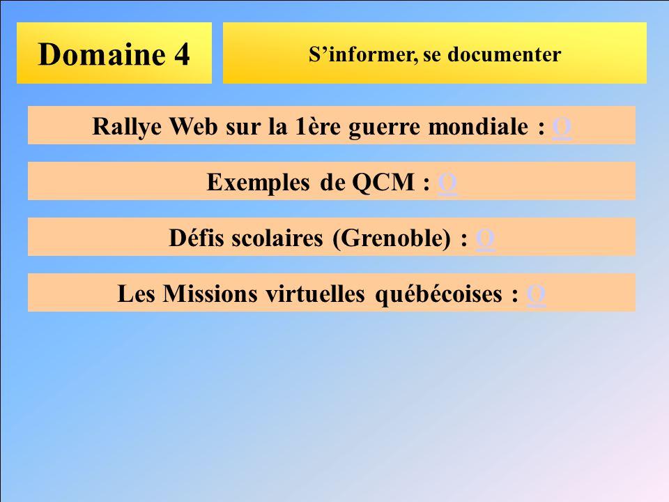 Domaine 4 Rallye Web sur la 1ère guerre mondiale : O