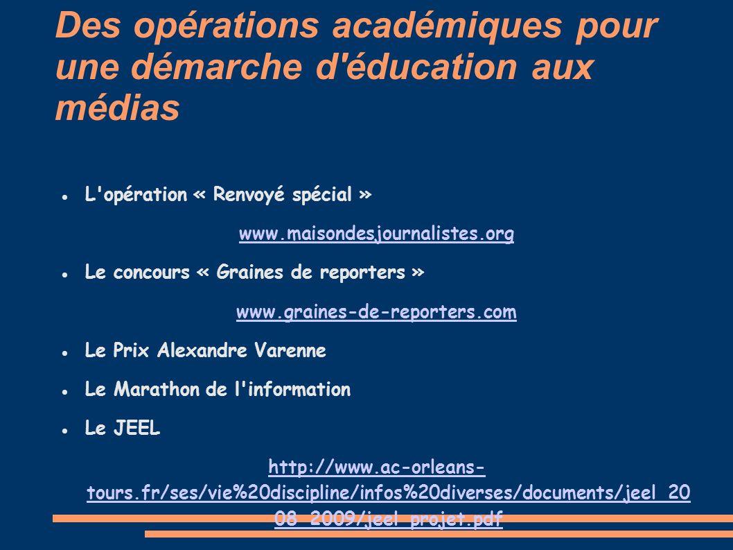 Des opérations académiques pour une démarche d éducation aux médias