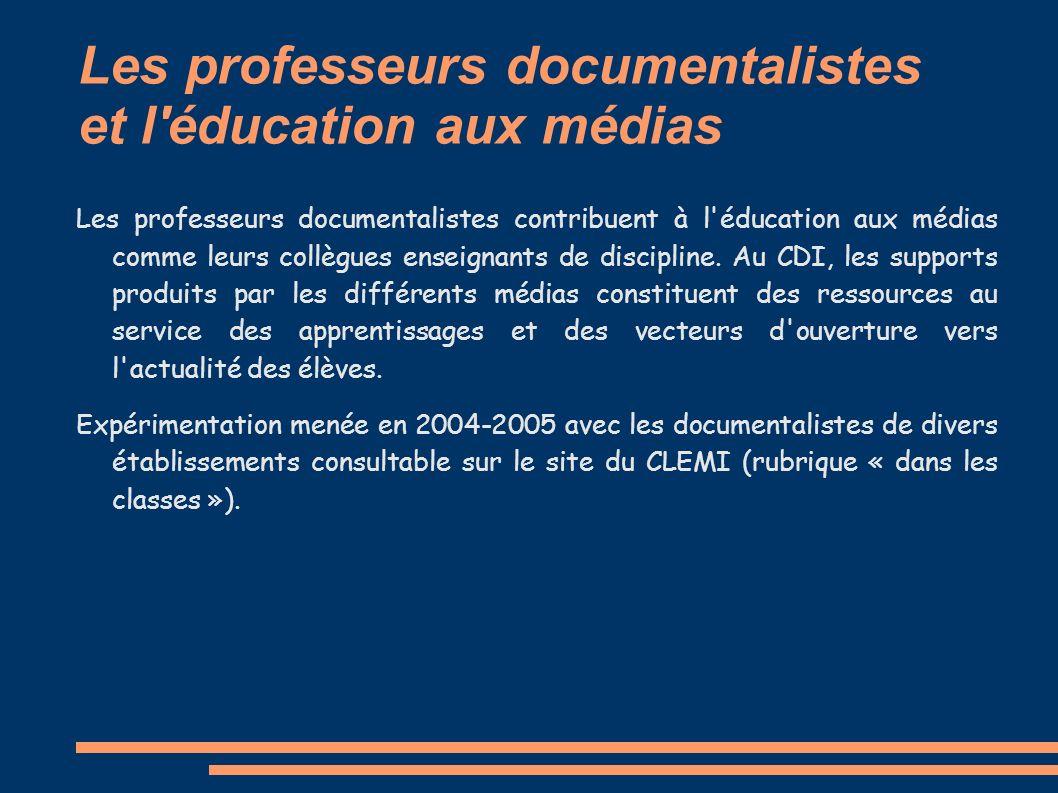 Les professeurs documentalistes et l éducation aux médias