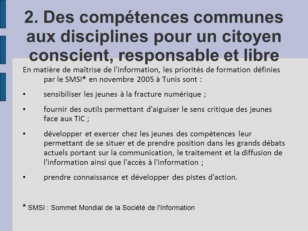 2. Des compétences communes aux disciplines pour un citoyen conscient, responsable et libre