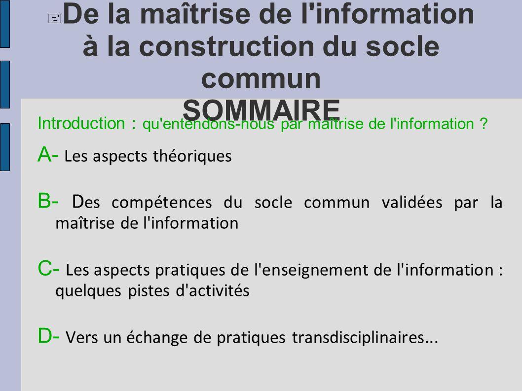 De la maîtrise de l information à la construction du socle commun SOMMAIRE