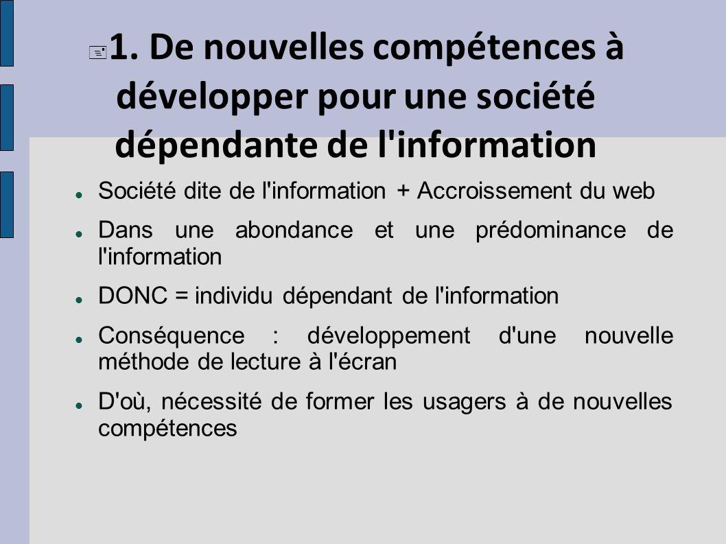 1. De nouvelles compétences à développer pour une société dépendante de l information