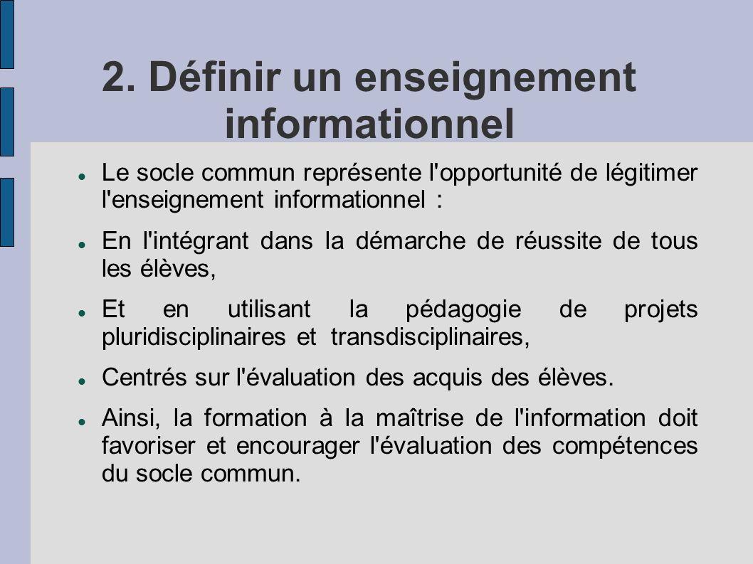 2. Définir un enseignement informationnel