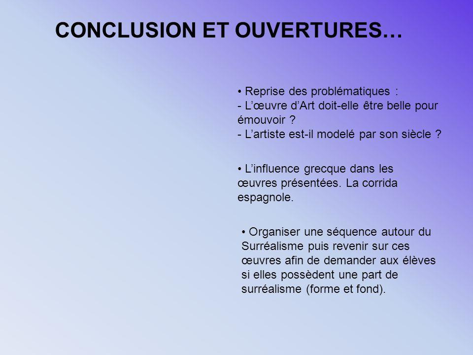 CONCLUSION ET OUVERTURES…