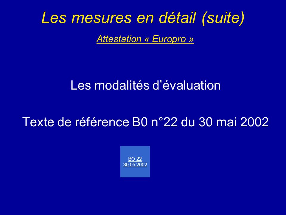 Les mesures en détail (suite) Attestation « Europro »