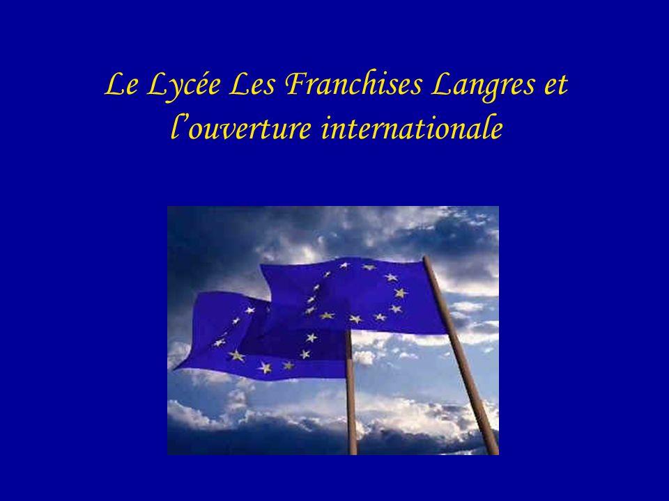 Le Lycée Les Franchises Langres et l'ouverture internationale