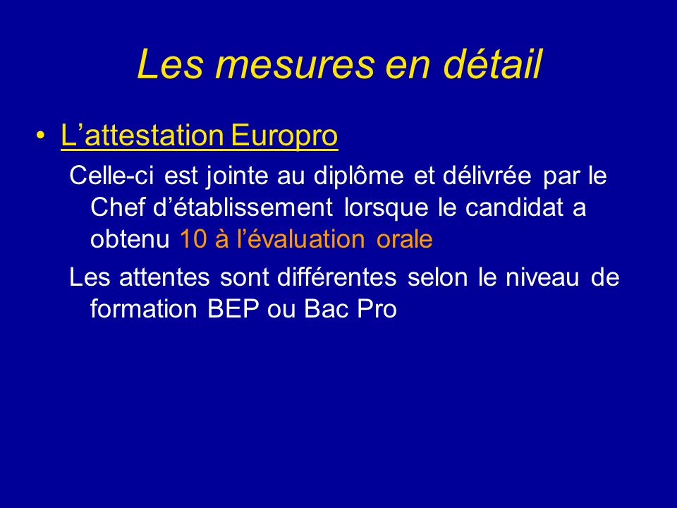Les mesures en détail L'attestation Europro