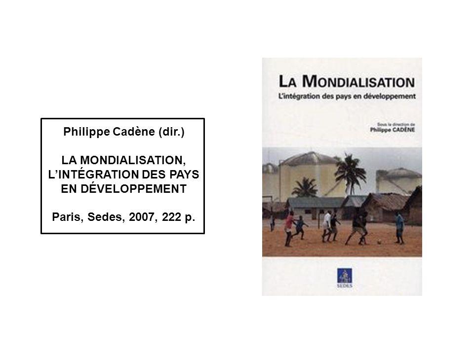 La mondialisation, l'intégration des pays en développement