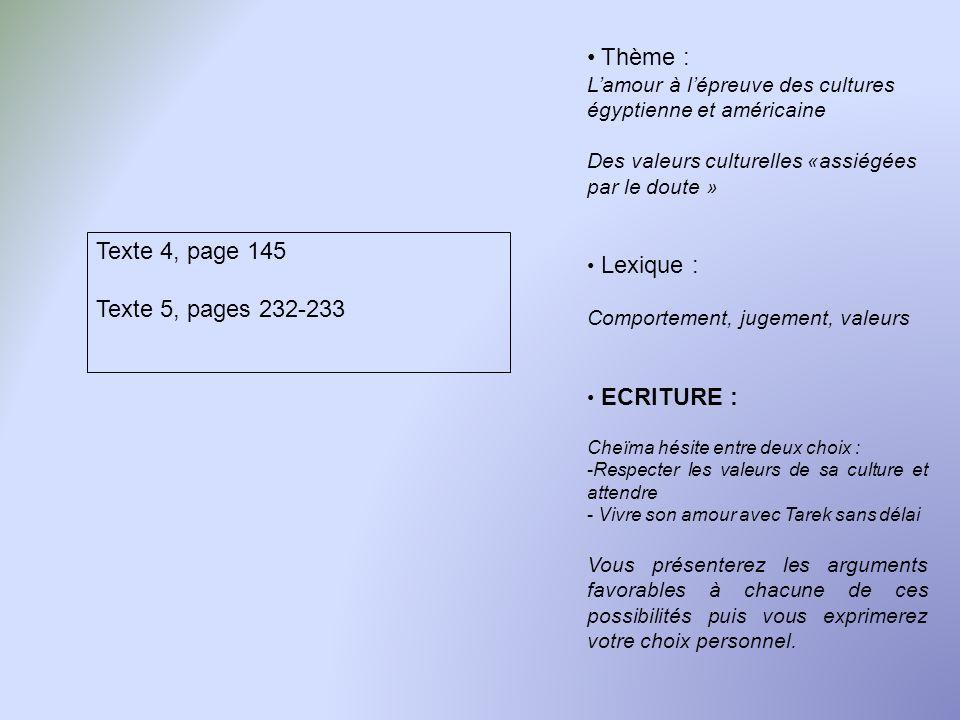 Thème : Texte 4, page 145 Texte 5, pages 232-233